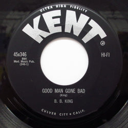 B.B.KING - Good Man Gone Bad / Partin' Time