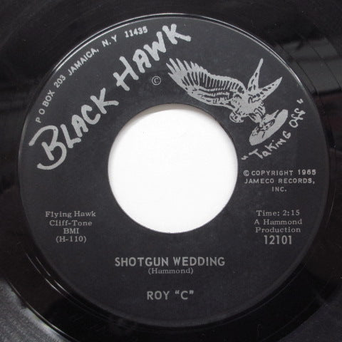 "ROY ""C"" - Shotgun Wedding ('65 Black Hawk Reissue)"
