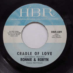 RONNIE & ROBYN - Cradle Of Love (HBR Reissue)