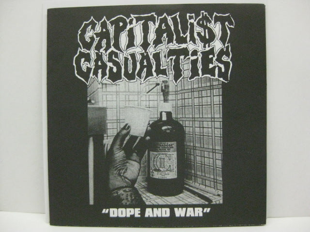 "CAPITALIST CASUALTIES  - Dope And War (US Orig.7"")"