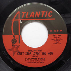 SOLOMON BURKE - Can't Stop Lovin' You Now (Orig)