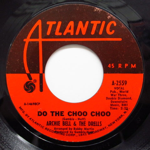 ARCHIE BELL & THE DRELLS - Do The Choo Choo (Orig)