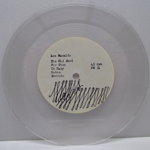 "LEE RANALDO - Spoken For Geraldine (N.Z. Ltd.Clear Vinyl 7"")"