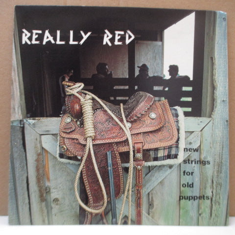 "REALLY RED - New Strings For Old Puppets (US Orig.7"")"