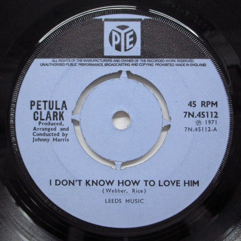 PETULA CLARK - I Don't Know How To Love Him (UK Orig)