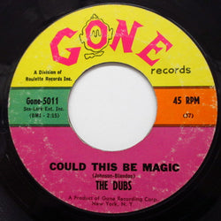 DUBS - Could This Be Magic ('60's 2nd Press)