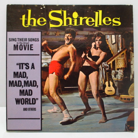 SHIRELLES - It's A Mad, Mad, Mad, Mad World (US Orig.Mono LP)
