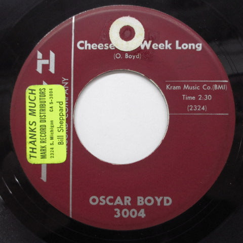 OSCAR BOYD - Cheese All Week Long (US Orig)