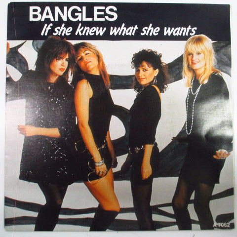 "BANGLES, THE - If She Knew What She Wants (Dutch Orig.7"")"