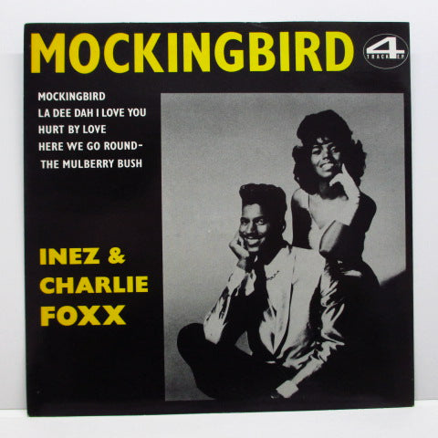 INEZ & CHARLIE FOXX - Mocking Bird +3 (UK '83 Sue EP)