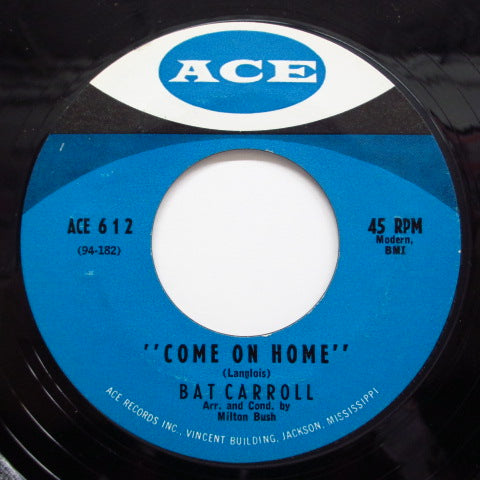 BAT CARROLL - Come On Home / Funny