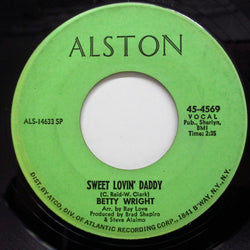 BETTY WRIGHT - Sweet Lovin' Daddy (2nd Press)