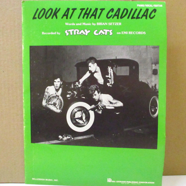 STRAY CATS (ストレイ・キャッツ)  - Look At That Cadillac (US Orig.Score Book)
