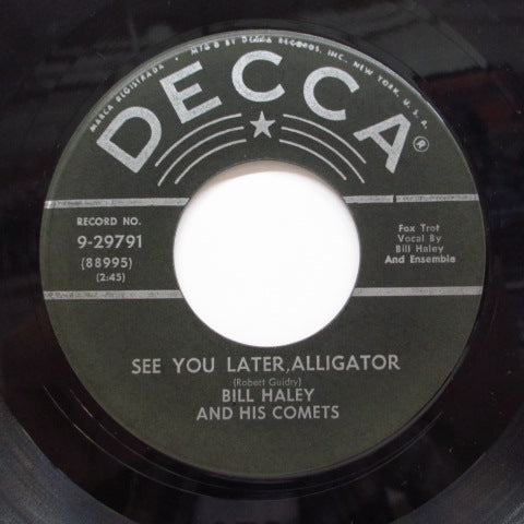 BILL HALEY & HIS COMETS - See You Later, Alligator (2nd Press)