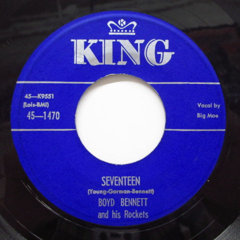 BOYD BENNETT & HIS ROCKETS - Seventeen ( 2nd Press Blue Label)