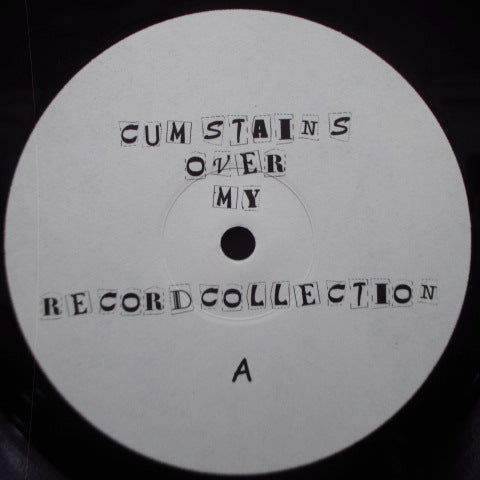 V.A. - Cumstains Over My Records Collection (EU Unofficial LP)