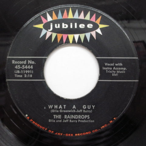 "RAINDROPS - What A Guy (US Orig.LIned Label 7"")"