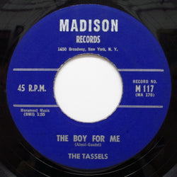 TASSELS - The Boy For Me ('59 Madison Orig)