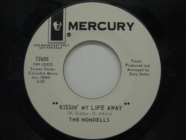HONDELLS - Kissin' My Life Away / A Country Love (US Promo)