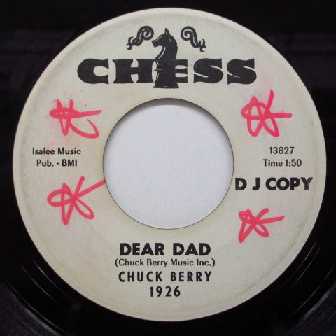 CHUCK BERRY - Dear Dad / Lonely School Days (Promo)