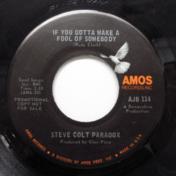 STEVE COLT PARADOX - If You Gotta Make A Fool Of Somebody (Promo)