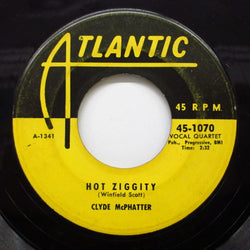 CLYDE McPHATTER - Hot Ziggity / Everyone's Laughing