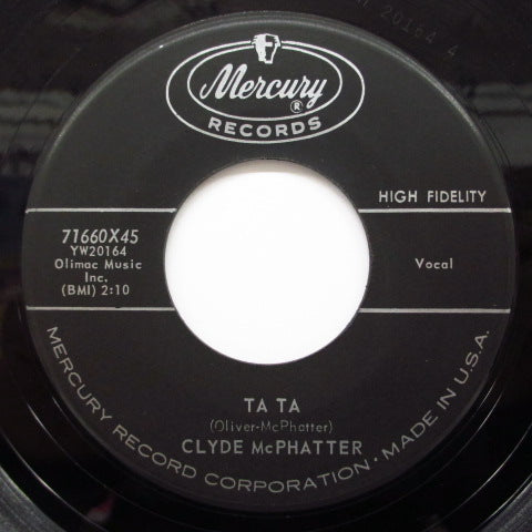 CLYDE McPHATTER - Ta Ta / I Ain't Givin' Up Nothin'