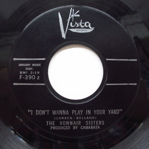 VONNAIR SISTERS - I Don't Wanna Play In Your Yard (Orig)