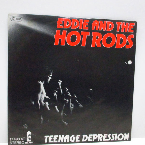 "EDDIE AND THE HOT RODS - Teenage Depression (German Orig.7"")"