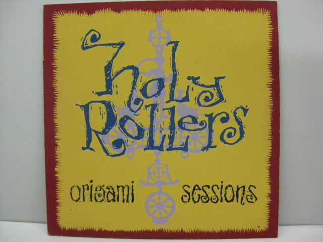 "HOLY ROLLERS - Origami Sessions (US Orig.7""+Silkscreen PS)"