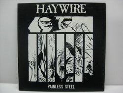 "HAYWIRE - Painless Steel (US 2nd Press 7"")"