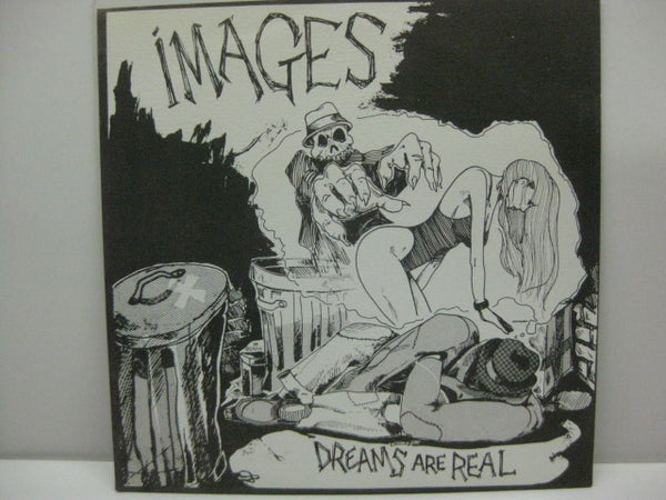 "IMAGES - Dreams Are Real (US Orig.7"")"