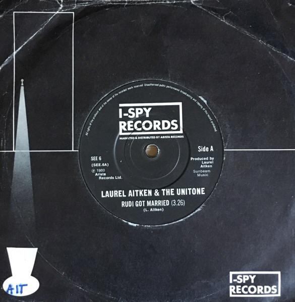 "LAUREL AITKEN  AND THE UNITONE - Rudi Got Married (UK Orig.7""+CS)"