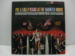 PAT & LOLLY VEGAS - At The Haunted House (US Promo Stereo LP/Promo Stamped CVR)