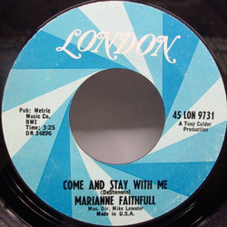 MARIANNE FAITHFULL - Come And Stay With Me (US Re)