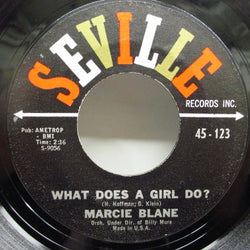MARCIE BLANE - What Does A Girl Do? / How Can I Tell Him?