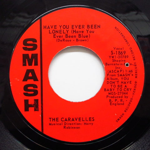 CARAVELLES - Have You Ever Been Lonely (US Orig.)