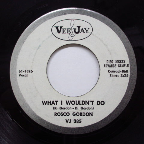ROSCO GORDON - What I Wouldn't Do (Promo)