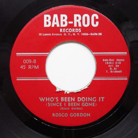 ROSCO GORDON - Who's Been Doing It (Orig)