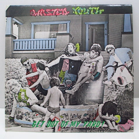LA's WASTED YOUTH - Get Out Of My Yard! (US Reissue LP)