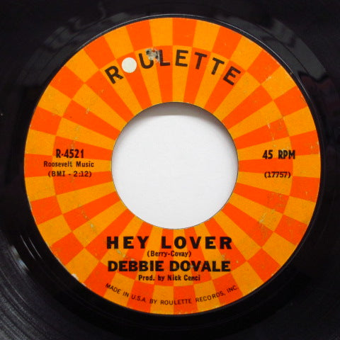 DEBBIE DOVALE - Hey Lover ('63 Roulette Reissue)