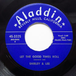 SHIRLEY & LEE - Let The Good Times Roll (Orig.Blue Label)