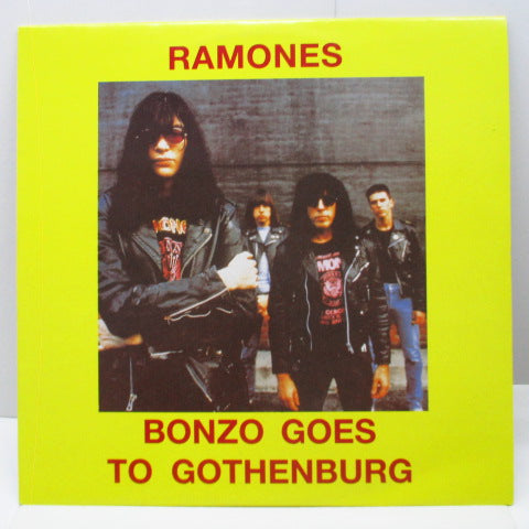 RAMONES - Bonzo Goes To Gothenburg (US Unofficial 2xLP)