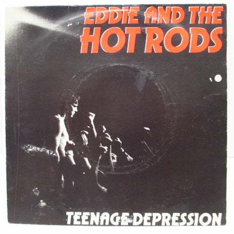 "EDDIE AND THE HOT RODS - Teenage Depression (UK Orig.7"")"