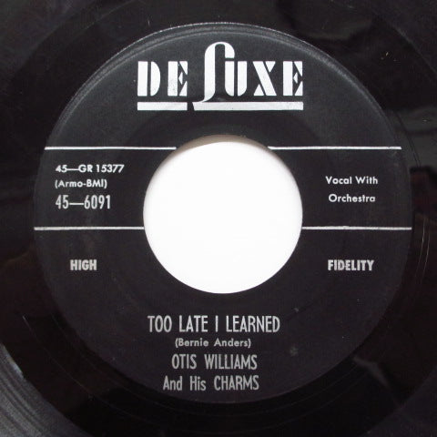 OTIS WILLIAMS & HIS CHARMS - Too Late I Learned (Orig)