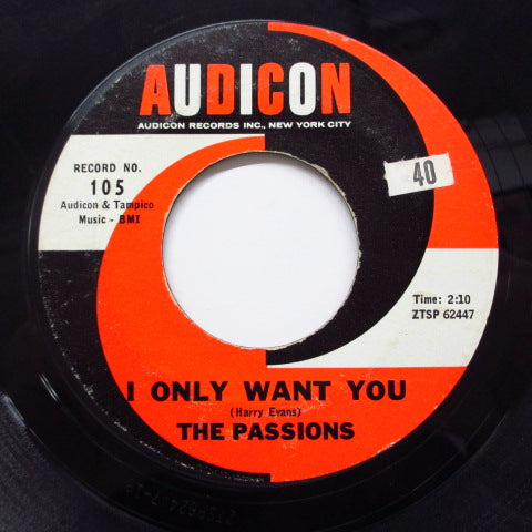 PASSIONS - I Only Want You (60's 2nd Press)