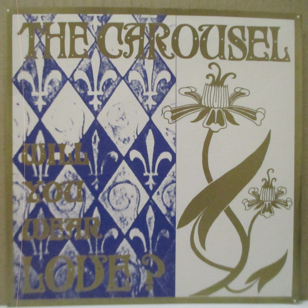 "CAROUSEL, THE - Will You Wear Love? (OZ Orig.7"")"