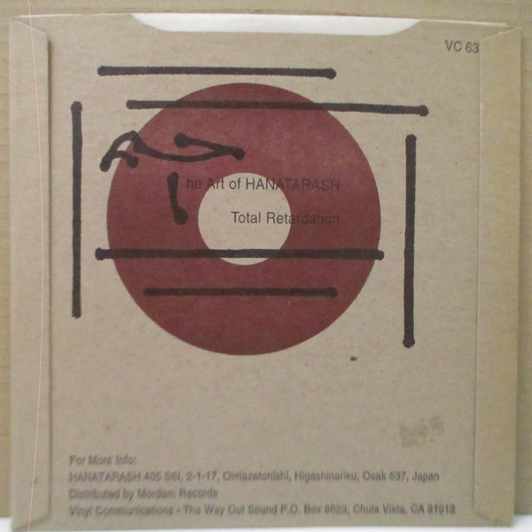 "HANATARASHI - Total Retardation (US Orig.7"")"