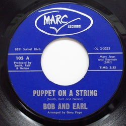 BOB & EARL - Puppet On A String / My Woman (Orig.)