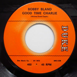 BOBBY BLAND - Good Time Charlie (Orig.)